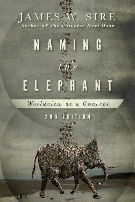 Naming the Elephant : Worldview as a Concept