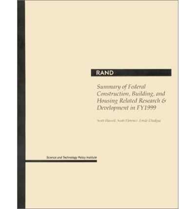 Summary of Federal Construction, Building, and Housing Related Research and Development in Fy 1999 2001