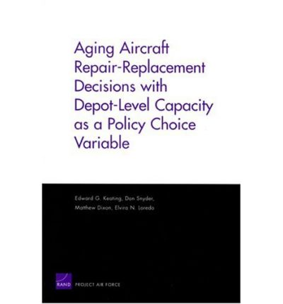 Aging Aircraft Repair-Replacement Decisions with Depot-Level Capacity as a Policy Choice Variable