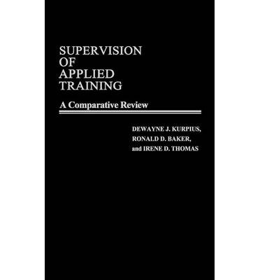 Supervision of Applied Training : A Comparative Review