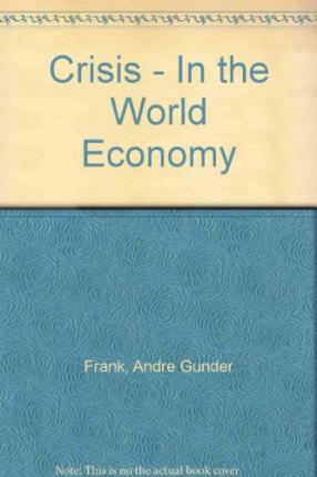 Crisis - In the World Economy