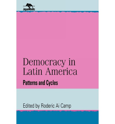 essays on democracy in latin america Abstract this essay will make an evaluation about political liberalism in the  electoral  political liberalism, democracy, latin america, rule of law,  accountability,.