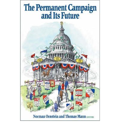 The Permanent Campaign and Its Future