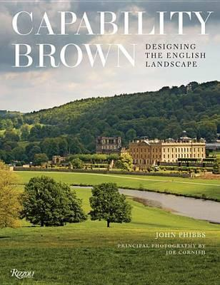 Capability Brown : Designing English Landscapes and Gardens