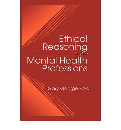 ethics in the mental health profession essay Principles for amhca code of ethics  of their colleagues in counseling and other professions mental health counselors respect the rights and obligations of the.