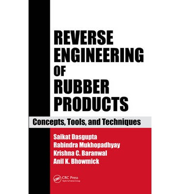 Reverse Engineering of Rubber Products : Concepts, Tools, and Techniques