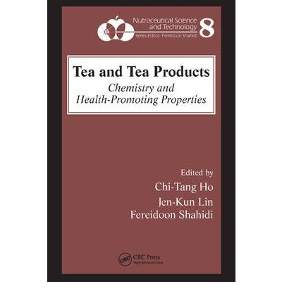 Tea and Tea Products : Chemistry and Health-promoting Properties