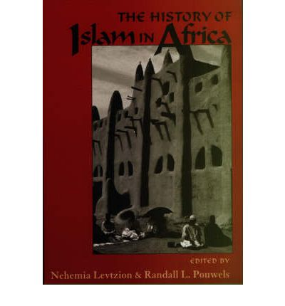 History of Islam in Africa  Paperback   Sep 16, 2010  Levtzion, Nehemia and P...