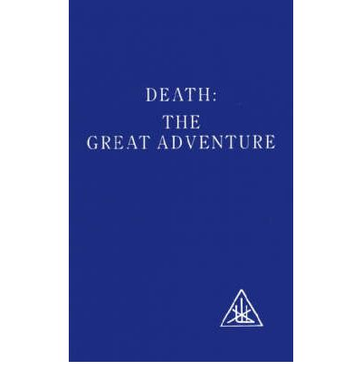 Death : The Great Adventure