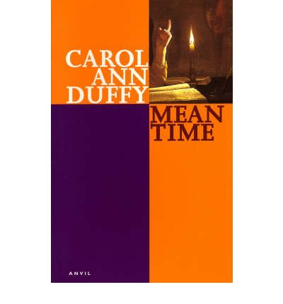 mean time and valentine by carol Buy mean time new edition by carol ann duffy (isbn: 9780330516778) from amazon's book store everyday low prices and free delivery on eligible orders.