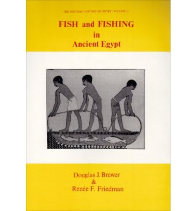 Fish and Fishing in Ancient Egypt