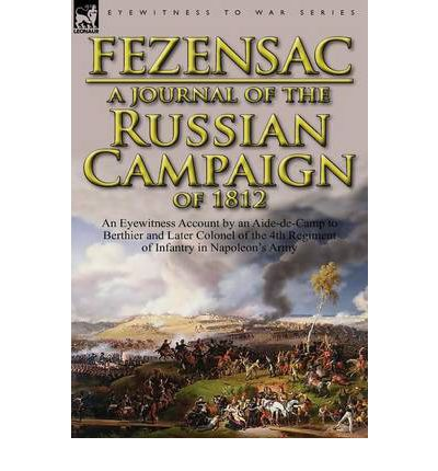 account of the campaign of 1812 Find helpful customer reviews and review ratings for russian eyewitness accounts of the campaign of 1812 at amazoncom read honest and unbiased product reviews from our users.
