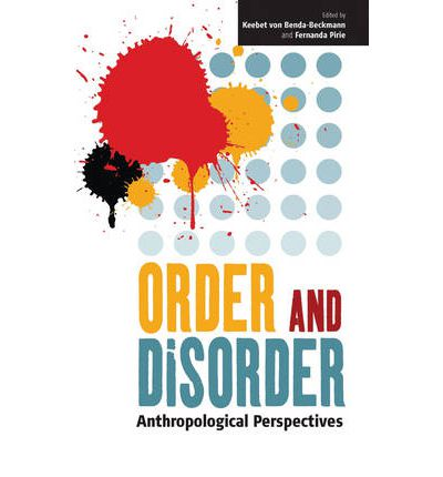 Order and Disorder : Anthropological Perspectives