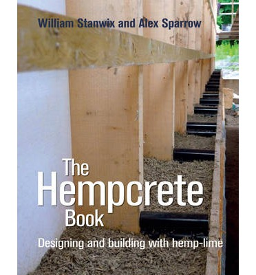 The Hempcrete Book : Designing and Building with Hemp-Lime