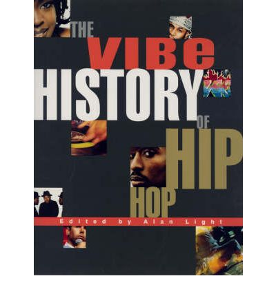 """Vibe"" History of Hip Hop"