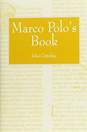 Marco Polo's Book : John S. Critchley : 9780860783619