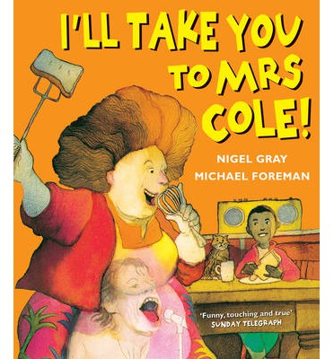 I'll Take You to Mrs Cole!