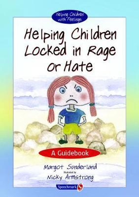 Helping Children Locked in Rage or Hate