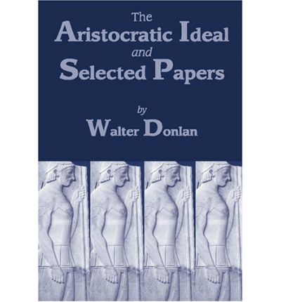 """The Aristocratic Ideal"