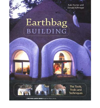 Earthbag Building The Tools Tricks And Techniques Pdf