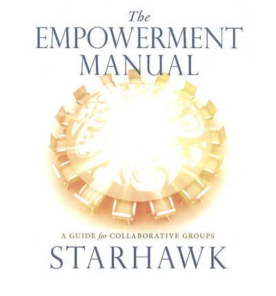 Empowerment Manual : A Guide for Colloraborative Groups