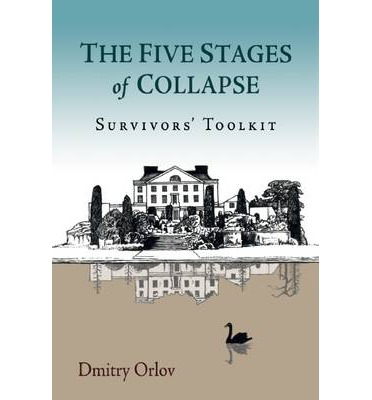 The Five Stages of Collapse