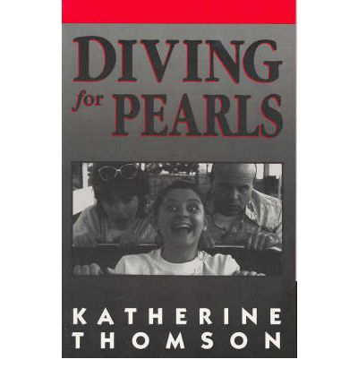 diving for pearls katherine thomson essay Values and morality in the crucible by arthur miller human failings in the crucible by arthur miller essay in diving for pearls by katherine thomson.