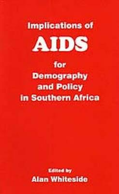 Implications of AIDS for Demography and Policy in Southern Africa
