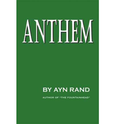 """book report of anthem by ayn rand Ayn rand is the founder and principle advocate of literature commentary: anthem """"anthem"""" is excellent all of her books seethe with tortured."""
