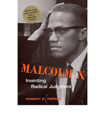Book review terrill s malcolm x inventing