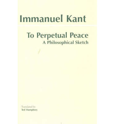 essay kant perpetual peace Librivox recording of perpetual peace: a philosophic essay, by immanuel kant (1724-1804) translated by w hastie (1842-1903) read by de wittkower .