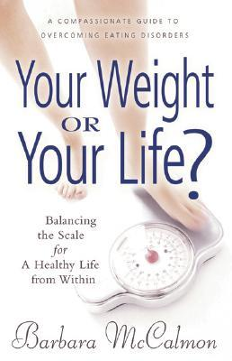 Your Weight or Your Life? : Balancing the Scale for a Healthy Life from within