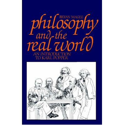 Englische Bücher zum Herunterladen Philosophy and the Real World : Introduction to Karl Popper 0875484360 by Bryan Magee auf Deutsch PDF ePub MOBI