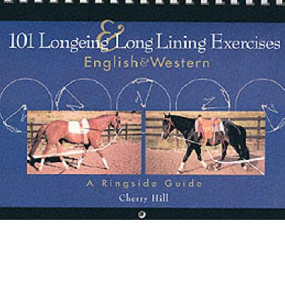 101 Longeing and Long Lining Exercises