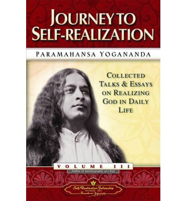Journey to Self-realization: Vol.3
