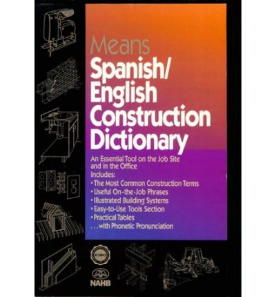 Means spanish english construction dictionary r s means for Building dictionary