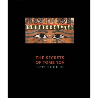 The Secrets of Tomb 10A