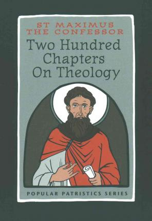 Two Hundred Chapters on Theology