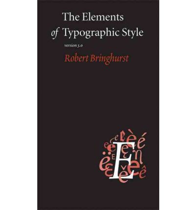 Elements of Typographic Style