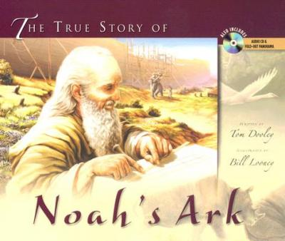 The True Story of Noah's Ark : It's Not Just for Kids Anymore