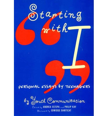 starting with i personal essays by teenagers How do 'i write a good personal reflection' as is the case with most reflective writing, a personal reflection is a response to a particular teenagers i.