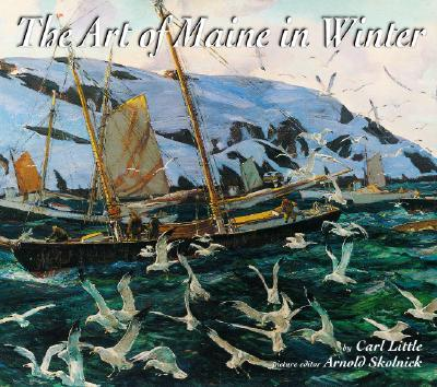 The Art of Maine in Winter
