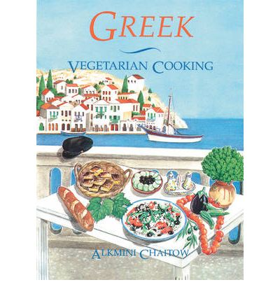 Greek vegetarian cooking alkmini chaitow 9780892813407 for Awesome cuisine categories vegetarian