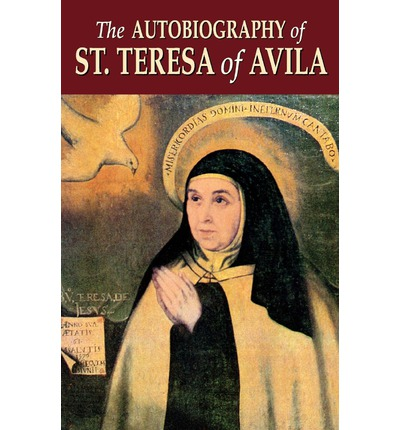 account of the life of teresa of avila Conversing with teresa of avila thoughtful may god raise me from my paralysis of bad habits and my thousand preoccupations into a life of prayer so that.