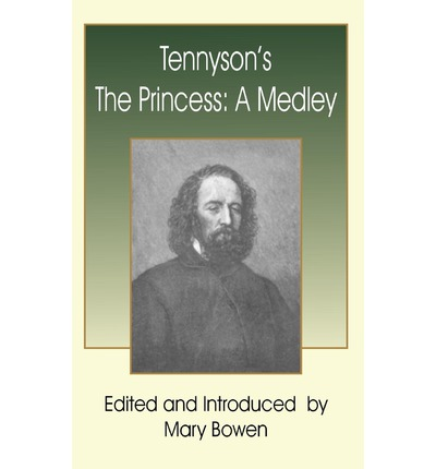 an analysis of tennysons the princess The lady of shalott is a complex analysis of the victorian woman's predestined role in society and her desire to relinquish this identity and break free into the wider alfred lord tennysons in memoriam contains many theological elements debating the confusion between science.
