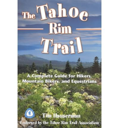Wilderness Press The Tahoe Rim Trail