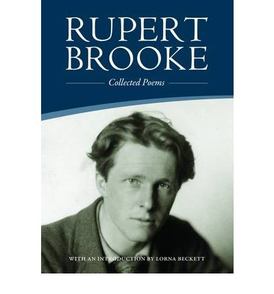 The Best Rupert Brooke Poems Everyone Should Read