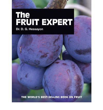 The Fruit Expert: The World's Best-selling Book on Fruit