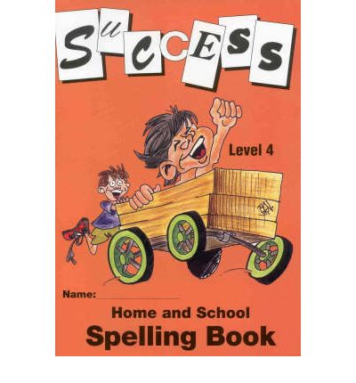 Spelling: Level 4 (Home and School Spelling Book)