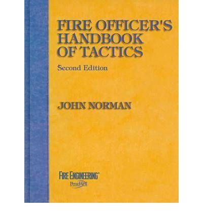 Fire Officers Handbook of Tactics